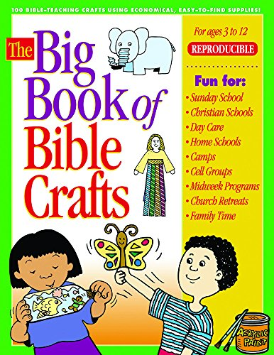 9780830725731: The Big Book of Bible Crafts: 100 Bible-Teaching Crafts Using Economical, Easy-to-Find Supplies! (Big Books)