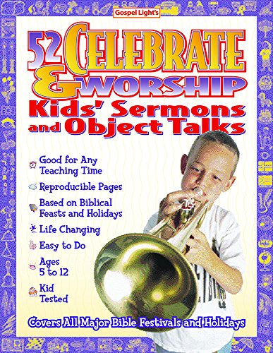 9780830725823: 52 Celebrate and Worship Kids Sermons and Object Talks (Big Books)