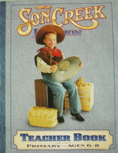 9780830725908: soncreek junction primary teacher's book: ages 6-8