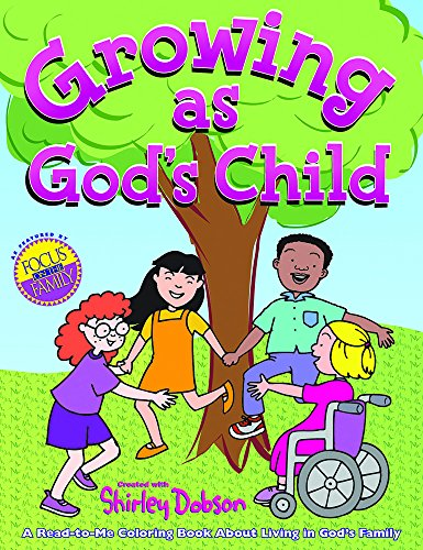 9780830726226: Growing as God's Child Coloring Book: Read, color and discover more about growing in God's family! Great gift item for teachers to give. Useful ... kids joining God's family. (Coloring Books)