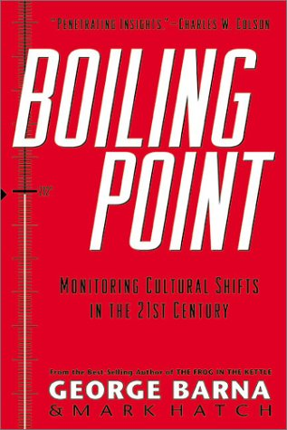 9780830726516: Boiling Point: How Coming Cultural Shifts Will Change Your Life