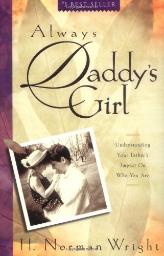9780830727629: Always Daddy's Girl