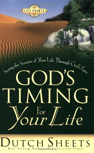 9780830727636: God's Timing for Your Life: Seeing the Seasons of Your Life Through God's Eyes (Life Point)