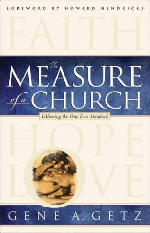The Measure of a Church (0830727744) by Gene A. Getz