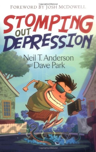 Stomping Out Depression: Anderson, Neil T.;