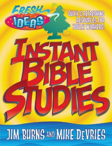 Instant Bible Studies: Jim Burns; Mike