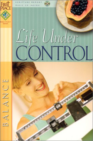 9780830729302: Life Under Control (First Place Bible Study)