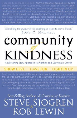 9780830729722: Community of Kindness: A Refreshing New Approach to Planting and Growing a Church