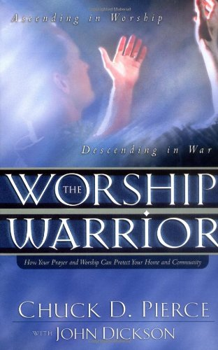 9780830730568: The Worship Warrior: Ascending in Worship: Descending in War (Lifepoints (Paperback))