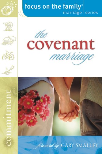 9780830731190: The Covenant Marriage (Focus on the Family Marriage Series)