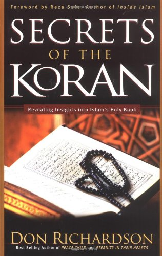 The Secrets of the Koran: Revealing Insights: Richardson, Don