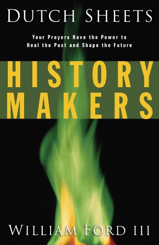9780830732456: History Makers: Your Prayers Have the Power to Heal the Past and Shape the Future
