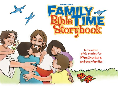 9780830732470: Family Time Bible Storybook: Interactive Bible Stories for Preschoolers and Their Families