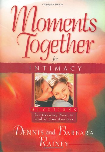 9780830732487: Moments Together for Intimacy: Devotions for Drawing Near to God and One Another