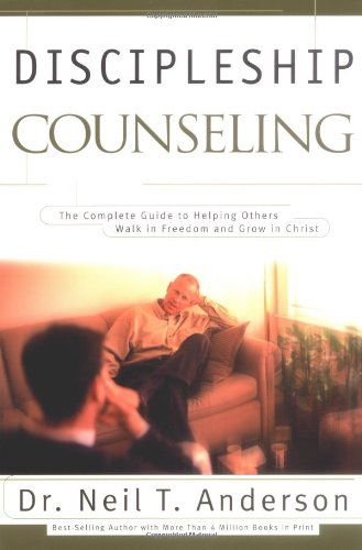 9780830732975: Discipleship Counseling: The Complete Guide to Helping Others Walk in Freedom and Grow in Christ
