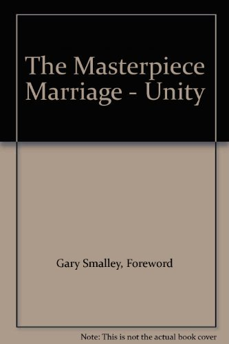 9780830733033: The Masterpiece Marriage - Unity