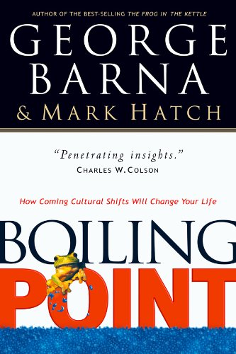 9780830733057: Boiling Point: How Coming Cultural Shifts Will Change Your Life