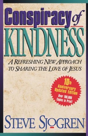 9780830734078: Conspiracy of Kindness: A Refreshing Approach to Sharing the Love of Jesus With Others