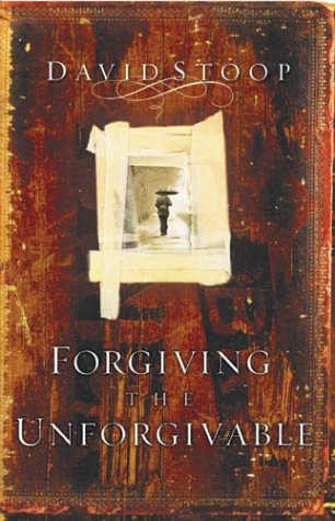 9780830734245: Forgiving the Unforgivable