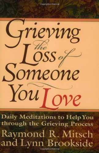 9780830734368: Grieving the Loss of Someone You Love: Daily Meditations to Help You Through the Grieving Process