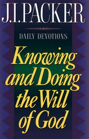 9780830734542: Knowing and Doing the Will of God