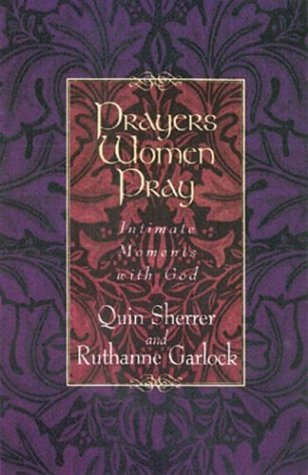 9780830734733: Prayers Women Pray: Intimate Moments With God