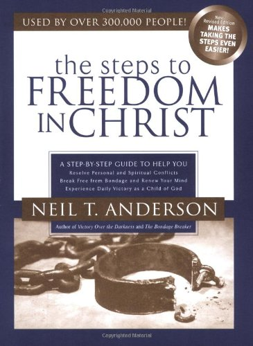9780830735860: Steps to Freedom in Christ: A Step-By-Step Guide To Help You