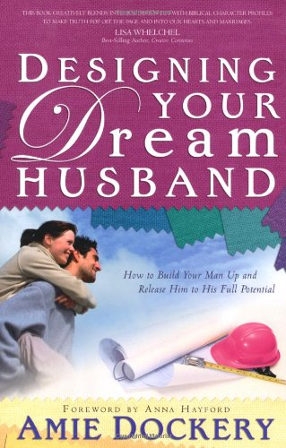 9780830736331: Designing Your Dream Husband