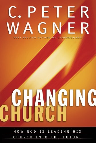 9780830736584: The Changing Church: How God Is Leading His Church into the Future