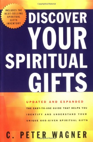 9780830736782: Discover Your Spiritual Gifts: The Easy-To-Use, Self-Guided Questionnaire That Helps You Identify and Understand Your Various God-Given Spiritual Gifts