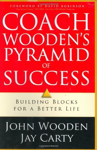 9780830736799: Coach Wooden's Pyramid of Success: Building Blocks for a Better Life