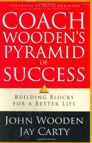 Coach Wooden's Pyramid of Success: Building Blocks: Wooden, John; Carty,