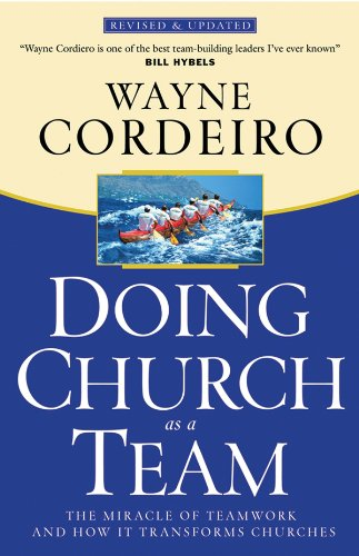 9780830736812: Doing Church as a Team: The Miracle of Teamwork and How It Transforms Churches