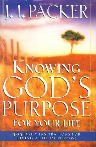 9780830736850: Knowing God's Purpose For Your Life