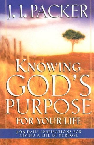 9780830736867: Knowing God's Purpose for Your Life