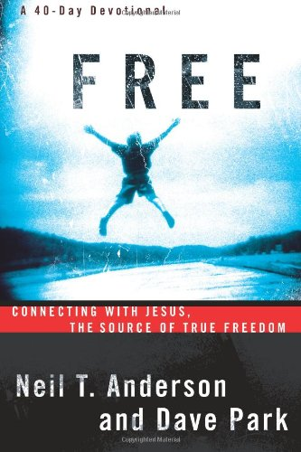 9780830736966: Free: Connecting With Jesus. The Source of True Freedom
