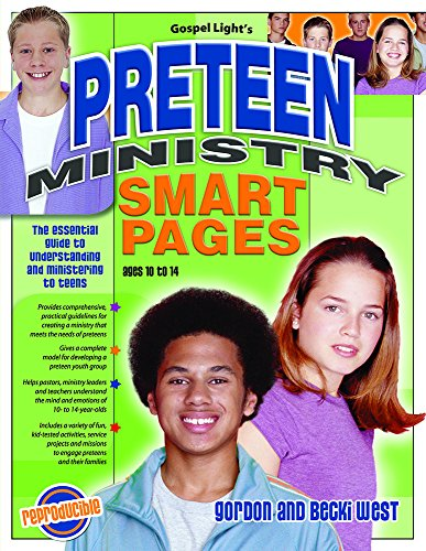 9780830737116: Preteen Ministry Smart Pages: Essential Guide to Understanding and Ministering to Preteens; Solid, Practical Understanding of How to Build an Effect: ... to Understanding and Ministering to Preteens