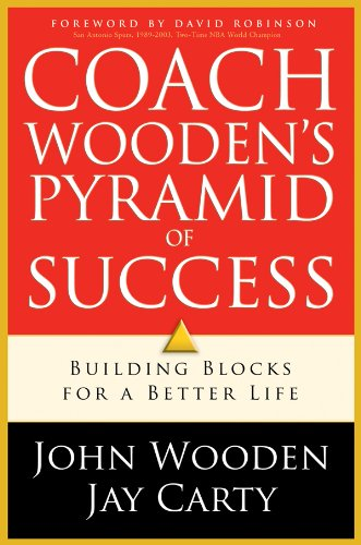 Coach Wooden's Pyramid of Success: Building Blocks For a Better Life (0830737189) by Wooden, John; Carty, Jay