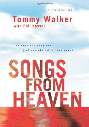 9780830737277: Songs from Heaven: Release the Song That God Has Placed in Your Heart (Worship)