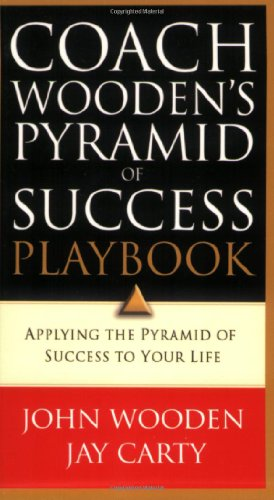 9780830737932: Coach Wooden's Pyramid of Success Playbook: Applying the Pyramid of Success to Your Life