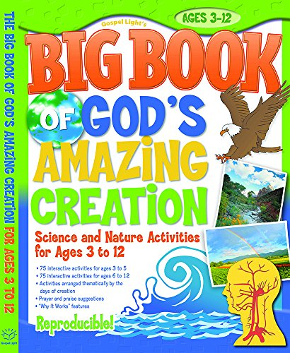 9780830738441: Big Book of God's Amazing Creation: Science And Nature Activities for Ages 3 to 12 (Big Books (Gospel Light))