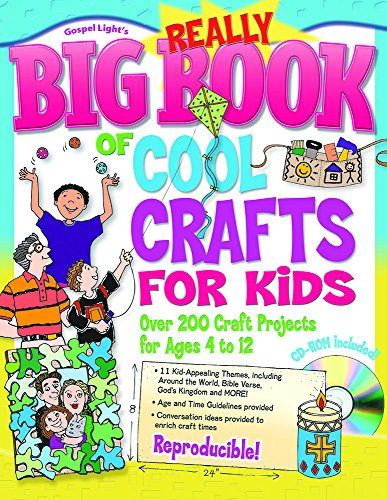 9780830738472: Really Big Book of Cool Crafts for Kids (with CD-ROM): Over 200 Craft Projects for Ages 4 to 12 (Big Books)