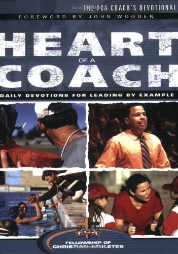9780830738519: The Heart of a Coach: Daily Devotions for Leading by Example
