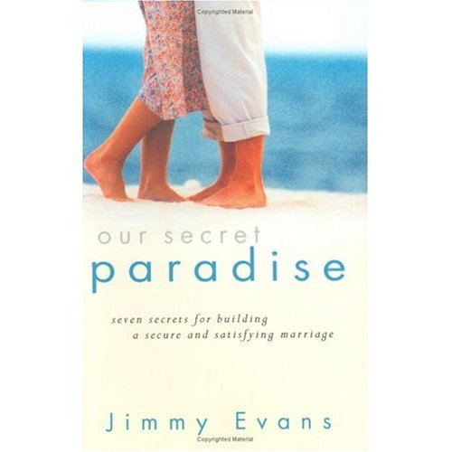 Our Secret Paradise: Jimmy Evans, MarriageToday