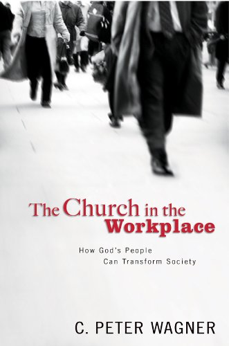 9780830739103: Church in the Workplace: How God's People Can Transform Society