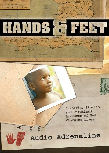 Hands & Feet: Inspiring Stories and Firsthand Accounts of God Changing Lives: Adrenaline, Audio
