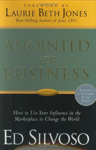9780830741960: Anointed for Business - How to use your influence in the marketplace to change the world