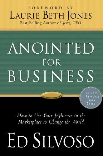 9780830742691: Anointed for Business: How to Use Your Influence in the Marketplace to Change the World