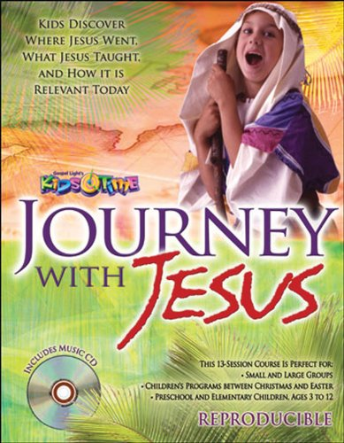 9780830742738: Journey with Jesus Leader's Guide with Music CD: Kids Discover Where Jesus Went. What Jesus Taught. And How It Is Relevant Today (Kids Time)
