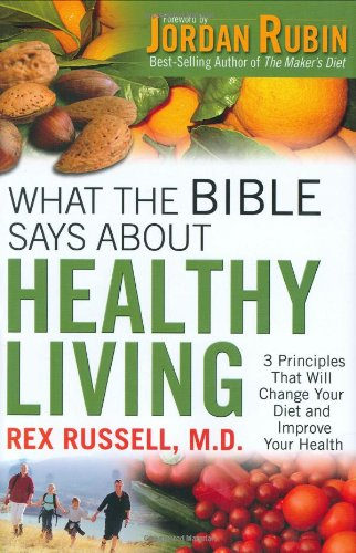 9780830742868: What the Bible Says About Healthy Living